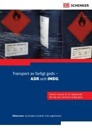 Transport av farligt gods – ADR och IMDG - Schenker
