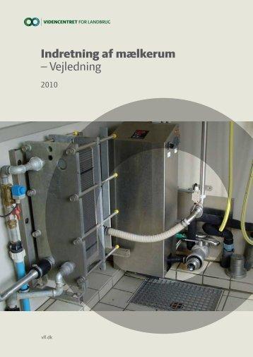 Indretning af mælkerum - Vejledning - 2011 - LandbrugsInfo