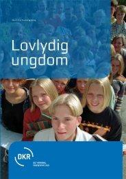 Lovlydig Ungdom [pdf] - Det Kriminalpræventive Råd