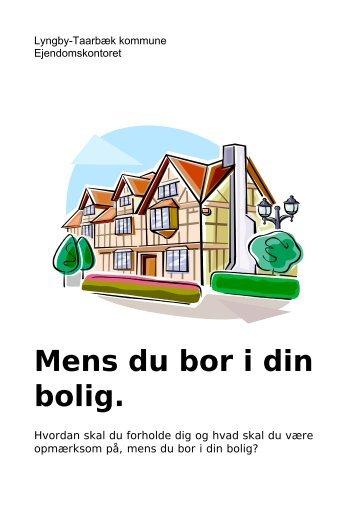 Mens du bor i din bolig. - Lyngby Taarbæk Kommune