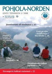 -LEHTI / TIDNINGEN 3 / 2008 + Stavangerin ... - Pohjola-Norden