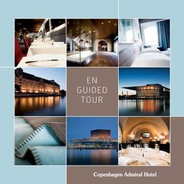En guidEd tour - Copenhagen Admiral Hotel