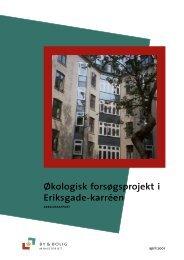 Økologisk forsøgsprojekt i Eriksgade-karréen - Erhvervsstyrelsen