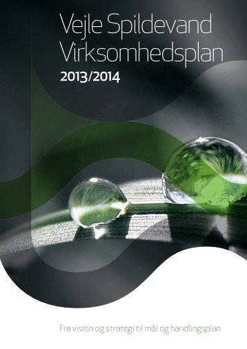 """""""Virksomhedsplan 2013/14"""". - Vejle Spildevand"""