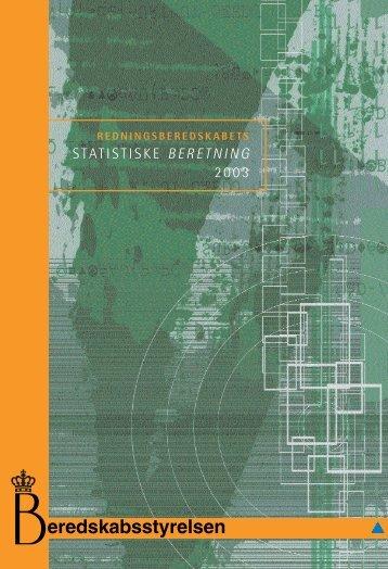 Statistisk Beretning for 2003 - Beredskabsstyrelsen