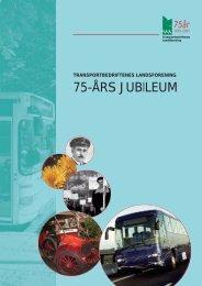 Last ned og les mer om foreningens 75-års jubileum - NHO Transport
