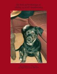 Om bruk og bivirkninger av ubehag og straff i hundetrening
