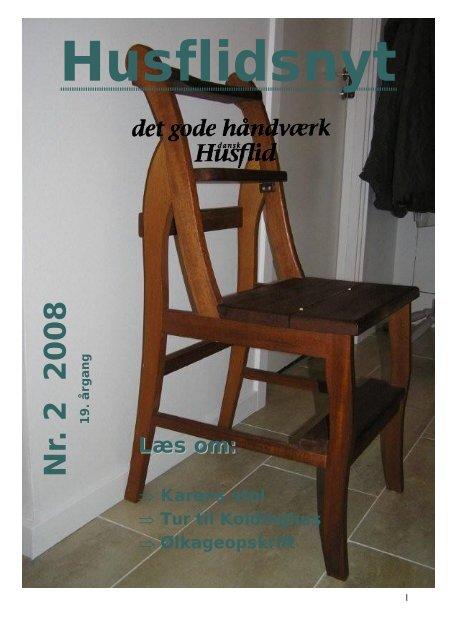 Nr. 2 2008 - Silkeborg og Omegns Husflidsforening - Dansk ...