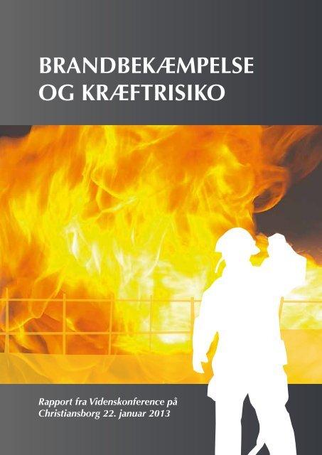 BRANDBEKÆMPELSE OG KRÆFTRISIKO - FOA