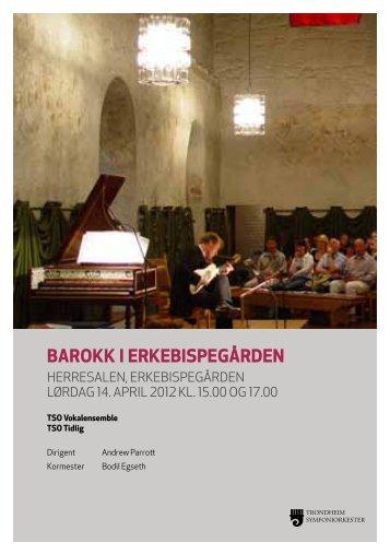 Barokk i erkeBispegården - Trondheim Symfoniorkester