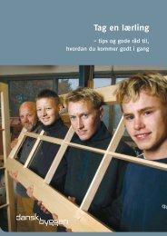 """Se pjecen """"Tag en lærling"""" - Dansk Byggeri"""