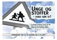 UNGE OG STOFFER - Sig nej til stoffer
