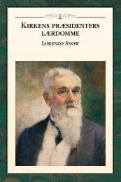 Kirkens præsidenters lærdomme Lorenzo Snow - The Church of ...