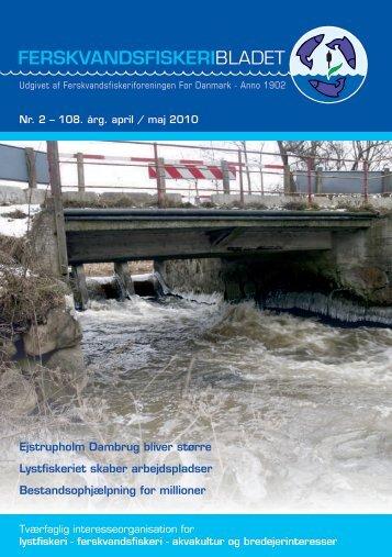Nr. 2 – 108. årg. april / maj 2010 FE - Ferskvandsfiskeriforeningen