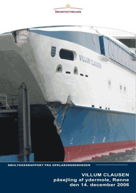 VILLUM CLAUSEN påsejling af ydermole, Rønne ... - Søfartsstyrelsen