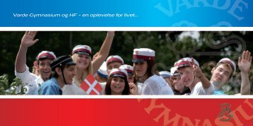 Brochure om Varde Gymnasium 2013 - Varde Gymnasium og HF