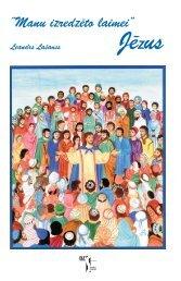 Manu izredzéto laimei - JÉZUS - Fondation des Choisis de Jésus