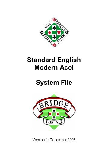 Standard English Modern Acol System File - Bridge Guys