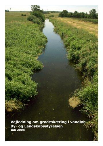 Vejledning om grødeskæring i vandløb By- og ... - Naturstyrelsen