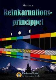 REINKARNATIONSPRINCIPPET - Martinus - Visdomsnettet