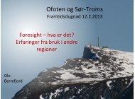 Presentasjon Ole Berrefjord - Ofoten regionråd