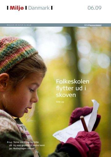 MiljøDanmark nr. 6 2009 - Miljøministeriet