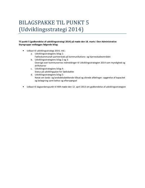 bilag fra mødet den 18. marts 2013, punkt 5 - Rammeaftaler Nord