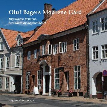 Oluf Bagers Mødrene Gård - Realdania Byg