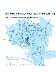 Vurdering af usikkerheder ved trafikmodellering - Danmarks ...
