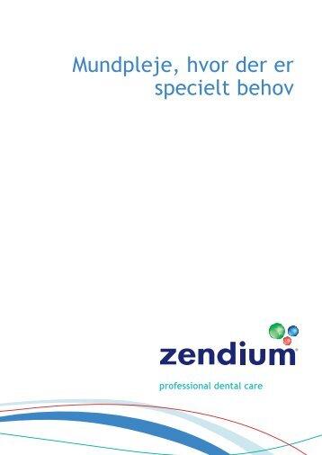 Mundpleje, hvor der er specielt behov - Zendium tandpasta