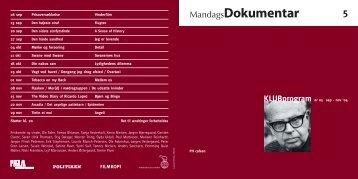 5. Efteråret 2004 - MandagsDokumentar