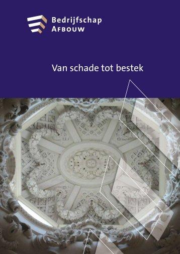 Van schade tot bestek - Rijksdienst voor het Cultureel Erfgoed