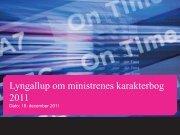 Lyngallup om ministrenes karakterbog 2011 - Berlingske Media