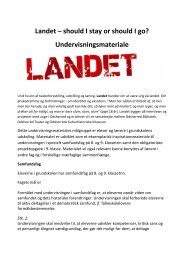 Landet – should I stay or should I go? Undervisningsmateriale