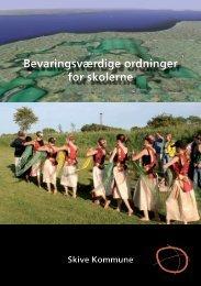 Bevaringsværdige ordninger for skolerne - Skive.dk