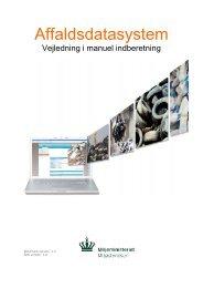 Vejledning i manuel indberetning - Miljøstyrelsen