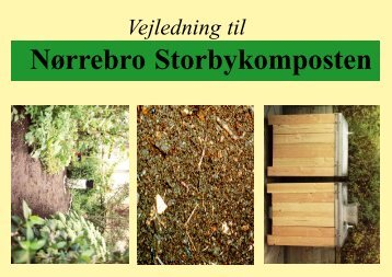 Vejledning til Nørrebro Storbykomposten - Rent Skrald