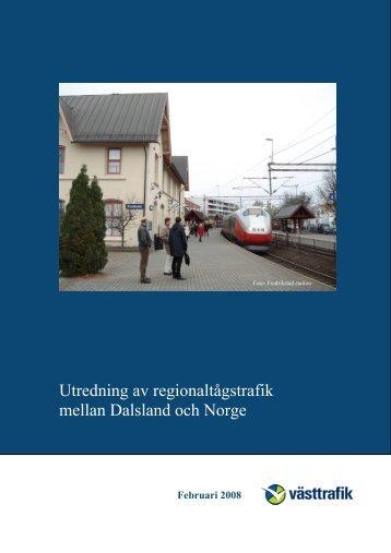 Utredning av regionaltågstrafik mellan Dalsland och Norge - Västtrafik