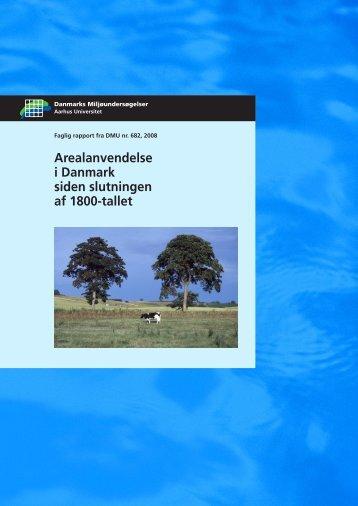 Arealanvendelse i Danmark siden slutningen af 1800-tallet