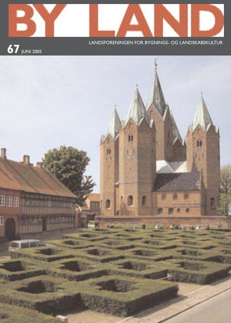 By & Land - Juni 2005.pdf - Bygningskultur Danmark