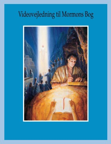 Videovejledning til Mormons Bog