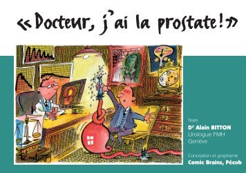 «Docteur, j'ai la prostate!» - Dr Alain Bitton: Urologue et Andrologue