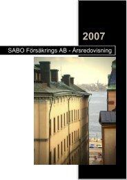 Årsredovisning 2007 - SABO Försäkrings AB