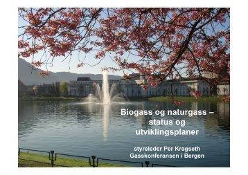 Biogass og naturgass – status og utviklingsplaner - Gasskonferansen