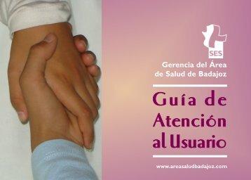 GGuuííaa ddee AAtteenncciióónn - Area de Salud de Badajoz