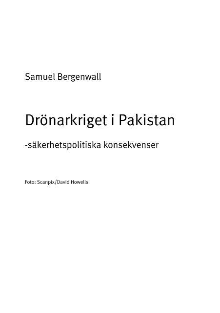 Drönarkriget i Pakistan - säkerhetspolitiska konsekvenser. - FOI