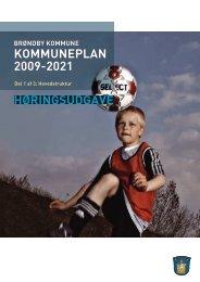 KOMMUNEPLAN 2009-2021 H0RINGSUDGAVE - 16-12-2009