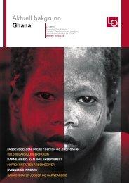 Aktuell bakgrunn Ghana - Landsorganisasjonen i Norge
