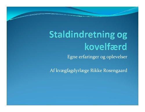 (Microsoft PowerPoint - Staldindretning og kovelf\346rd. 2008)