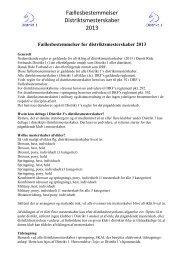 Fællesbestemmelser Distriktsmesterskaber 2013 - Distrikt 1